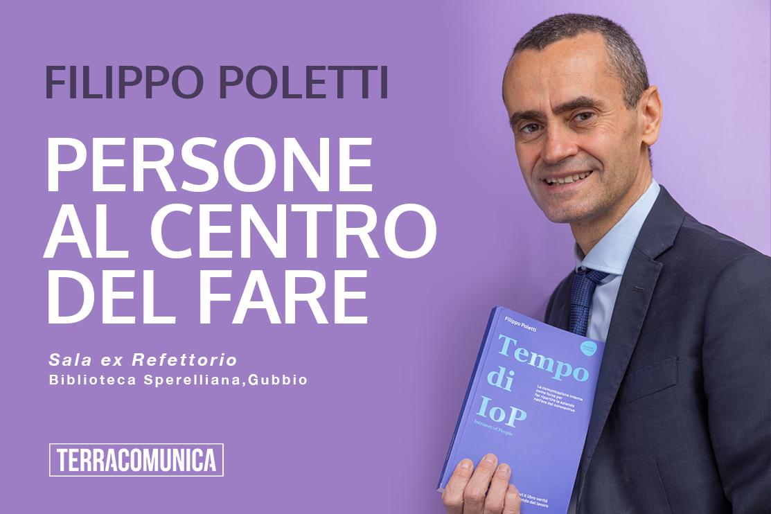 Filippo Poletti a persone al centro del fare di Terracomunica